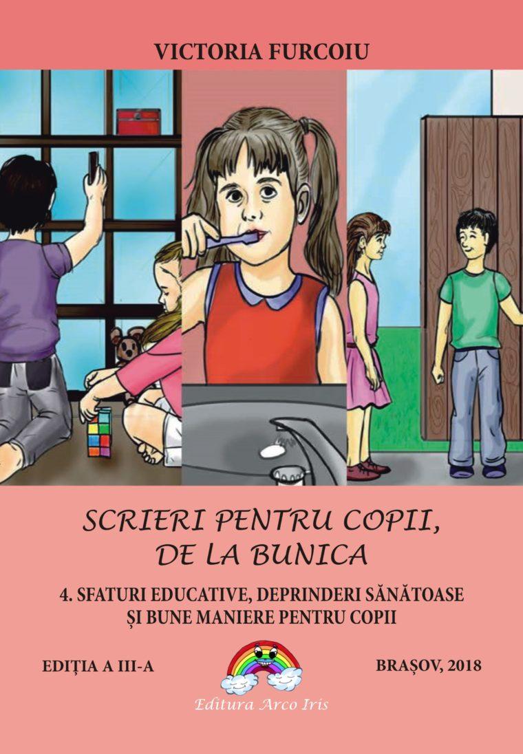 Victoria Furcoiu - 4. Sfaturi educative, deprindere sanatoase si bune maniere pentru copii