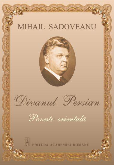 Divanul Persian - Sadoveanu