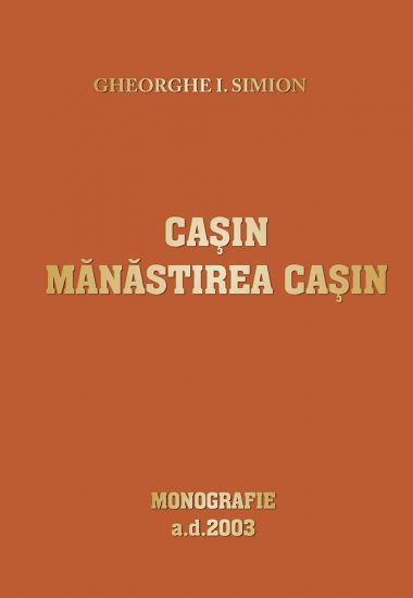 001Casin_Manastirea_CasinGh_Simion