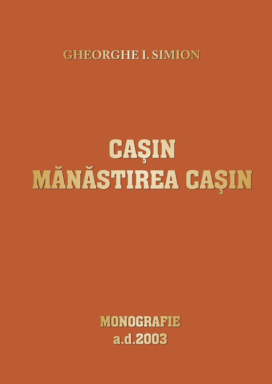 001Casin_Manastirea_CasinGh_Simion
